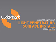 Video graphic saying Project Snapshot Video Series Light Penetrating Surface Install